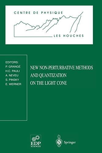 9783540645207: New Non-Perturbative Methods and Quantization on the Light Cone: Les Houches School, February 24 ― March 7, 1997 (Centre de Physique des Houches)