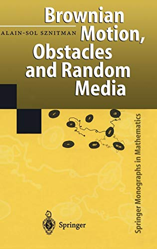 9783540645542: Brownian Motion, Obstacles and Random Media (Springer Monographs in Mathematics)