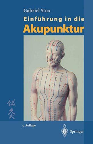 9783540645689: Einführung in die Akupunktur (German Edition)
