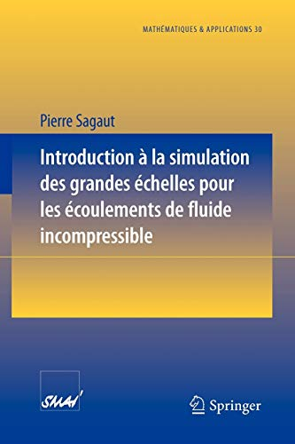 9783540646846: Introduction � la simulation des grandes �chelles pour les �coulements de fluide incompressible
