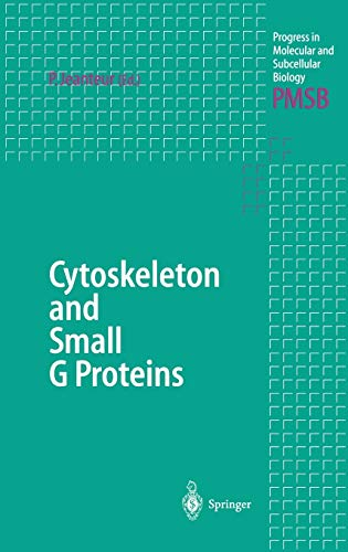 Cytoskeleton and Small G Proteins Progress in Molecular and Subcellular Biology