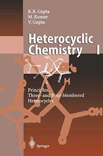 Heterocyclic Chemistry: v. 1: R.R. Gupta,M. Kumar,Vandana