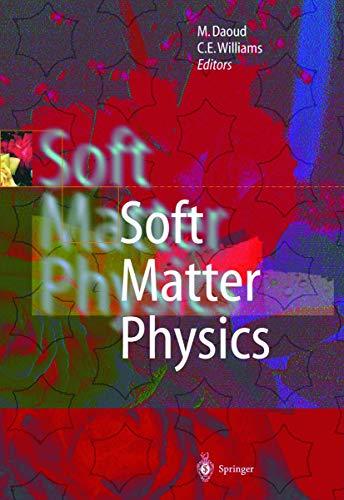 9783540648529: Soft Matter Physics