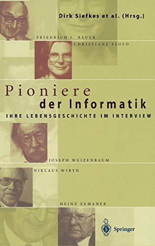 9783540648574: Pioniere der Informatik: Ihre Lebensgeschichte im Interview