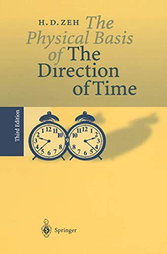 9783540648659: The Physical Basis of the Direction of Time
