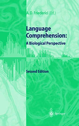 9783540648741: Language Comprehension: A Biological Perspective