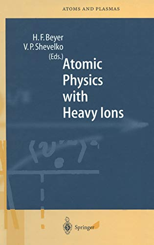 9783540648758: Atomic Physics With Heavy Ions