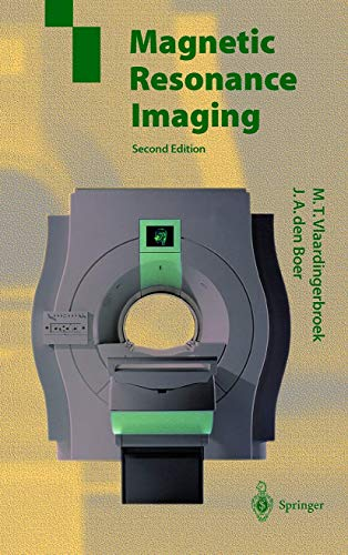 9783540648772: Magnetic Resonance Imaging: Theory and Practice