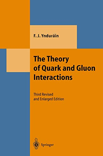 9783540648819: The Theory of Quark and Gluon Interactions (Texts and Monographs in Physics)