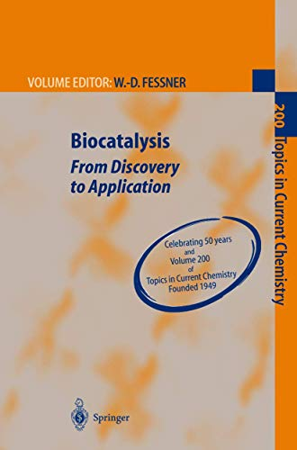 9783540649427: Biocatalysis: From Discovery to Application (Topics in Current Chemistry)