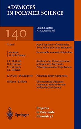 Progress in Polyimide Chemistry I (Advances in: Editor-H.R. Kricheldorf; Contributor-J.