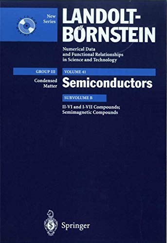9783540649649: II-VI and I-VII Compounds; Semimagnetic Compounds: Supplement to Vols. III/17b, 22a (Print Version) Revised and Updated Edition of Vols. III/17b, 22a ... in Science and Technology - New Series)
