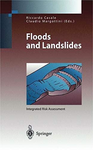 Floods and Landslides : Integrated Risk Assessment