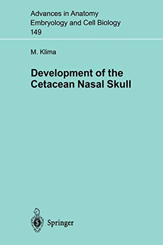 9783540649960: Development of the Cetacean Nasal Skull (Advances in Anatomy, Embryology and Cell Biology)