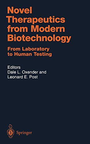Novel Therapeutics from Modern Biotechnology: From Laboratory