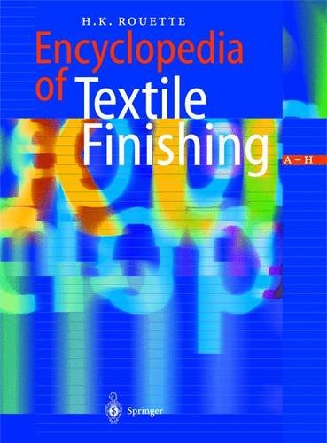 Encyclopedia of Textile Finishing, 3 Vols.: H.K. Rouette