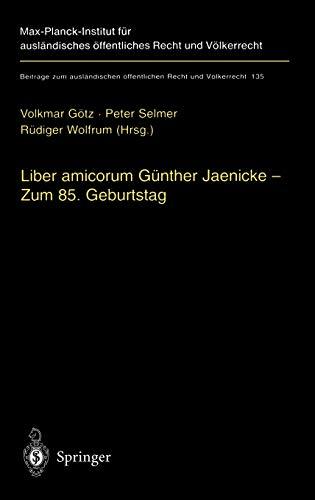 9783540651253: Liber amicorum Günther Jaenicke - Zum 85. Geburtstag (Beiträge zum ausländischen öffentlichen Recht und Völkerrecht) (German and English Edition)