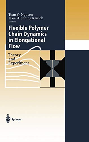 9783540651819: Flexible Polymer Chains in Elongational Flow: Theory and Experiment