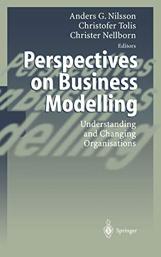 Perspectives on Business Modelling: Understanding and Changing