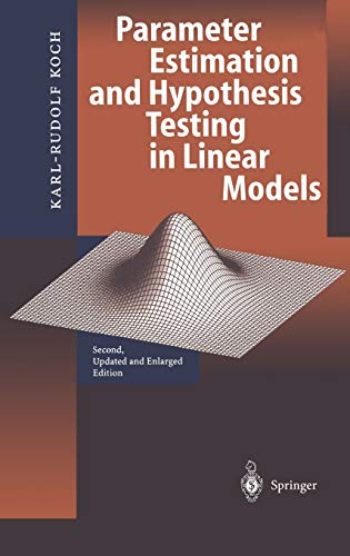 9783540652571: Parameter Estimation and Hypothseis Testing in Linear Models