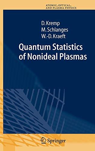 Quantum Statistics of Nonideal Plasmas: Dietrich Kremp