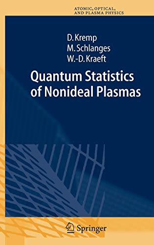 9783540652847: Quantum Statistics of Nonideal Plasmas (Springer Series on Atomic, Optical, and Plasma Physics)