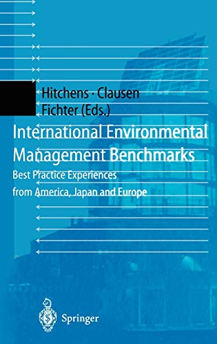 9783540652960: International Environmental Management Benchmarks: Best Practice Experiences from America, Japan and Europe