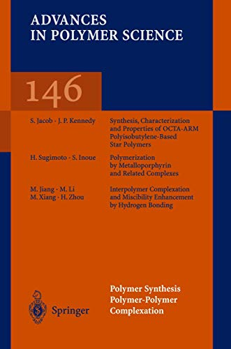 9783540653134: Polymer Synthesis Polymer-Polymer Complexation (Advances in Polymer Science)