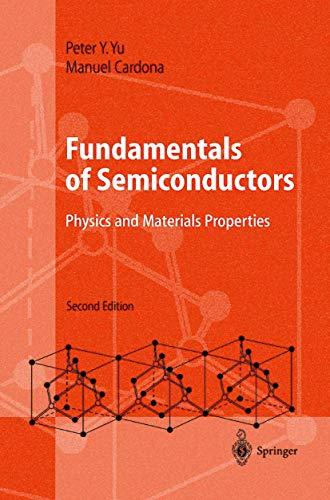 9783540653523: FUNDAMENTALS OF SEMICONDUCTORS. : Physics and Materials Properties, 2nd edition