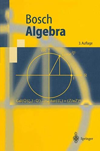 9783540653608: Algebra (Springer-Lehrbuch) (German Edition)