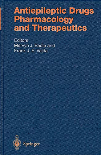Antiepileptic Drugs. Pharmacology and Therapeutics (Handbook of Experimental Pharmacology, Volume ...
