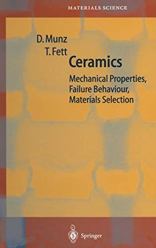 9783540653769: Ceramics: Mechanical Properties, Failure Behaviour, Materials Selection (Springer Series in Materials Science)