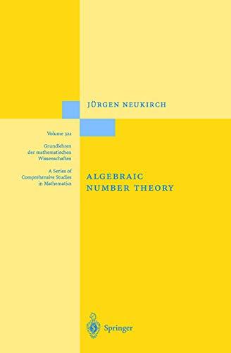 9783540653998: Algebraic Number Theory: v. 322 (Grundlehren der mathematischen Wissenschaften)