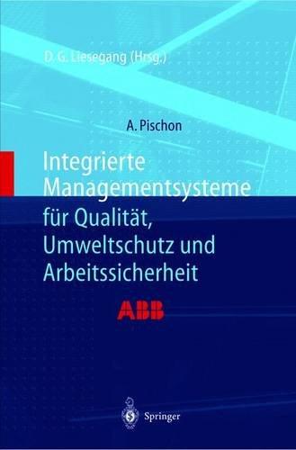 9783540654070: Integrierte Managementsysteme Fa1/4r Qualitat, Umweltschutz Und Arbeitssicherheit