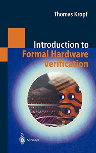 9783540654452: Introduction to Formal Hardware Verification