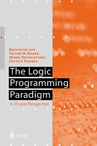 9783540654636: The Logic Programming Paradigm: A 25-Year Perspective (Artificial Intelligence)