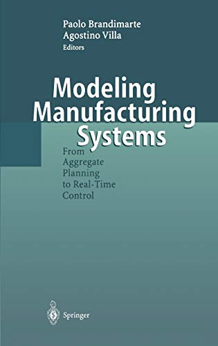 9783540655008: Modeling Manufacturing Systems: From Aggregate Planning to Real-Time Control