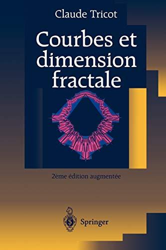 9783540655046: Courbes et dimension fractale