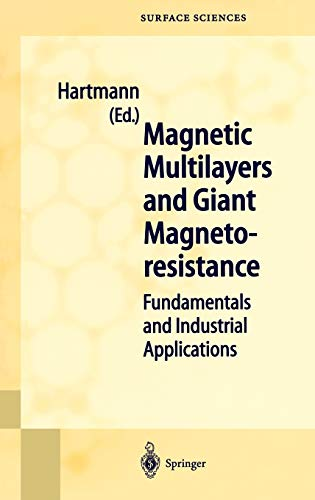 Magnetic Multilayers and Giant Magnetoresistance Fundamentals and Industrial Applications Springer ...