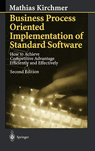 Business Process Oriented Implementation of Standard Software: Kirchmer, Mathias