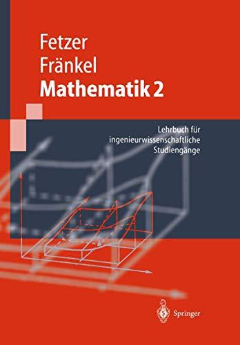 9783540655848: Mathematik 2: Lehrbuch für ingenieurwissenschaftliche Studiengänge (Springer-Lehrbuch) (German Edition)