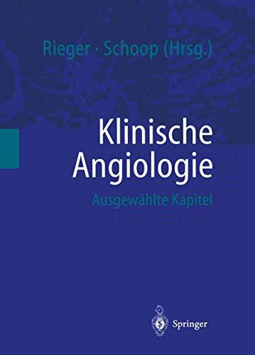 9783540656029: Klinische Angiologie: Ausgew�hlte Kapitel