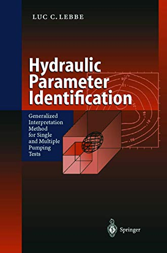 Hydraulic Parameter Identification: Generalized Interpretation Method for: Luc C. Lebbe