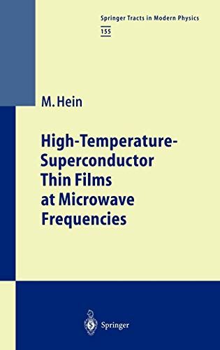 9783540656463: High-Temperature-Superconductor Thin Films at Microwave Frequencies (Springer Tracts in Modern Physics)