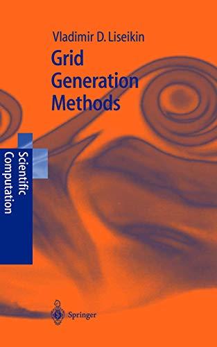 9783540656869: Grid Generation Methods (Scientific Computation)