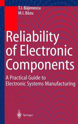 9783540657224: Reliability of Electronic Components: A Practical Guide to Electronic Systems Manufacturing