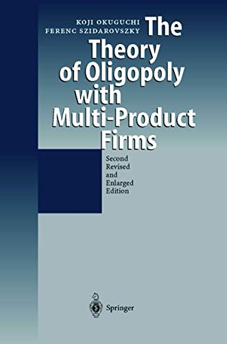 9783540657798: The Theory of Oligopoly with Multi-Product Firms