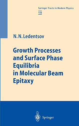 9783540657941: Growth Processes and Surface Phase Equilibria in Molecular Beam Epitaxy (Springer Tracts in Modern Physics)