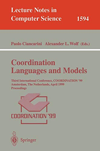 Coordination Languages and Models: Third International Conference,: Ciancarini, Paolo