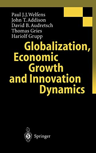 9783540658580: Globalization, Economic Growth and Innovation Dynamics